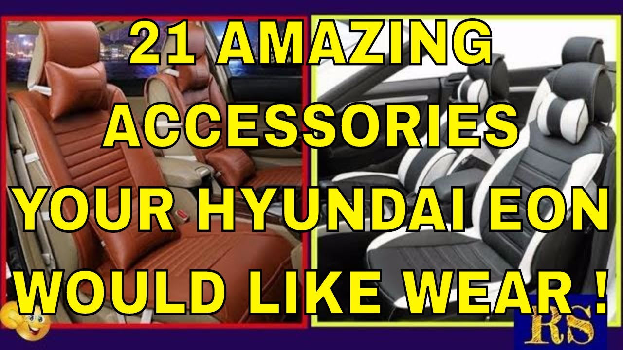 Customize Your Hyundai Eon With These 21 Amazing Accessories