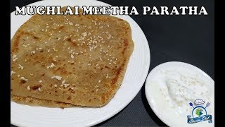 MUGHLAI MEETHA PARATHA | EASY RECIPE | SHEEBA CHEF