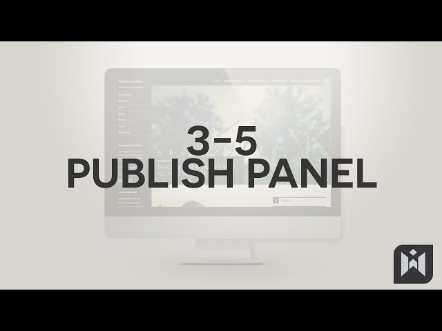 WordPress for Beginners 2015 Tutorial Series | Chapter 3-5: Publish Panel