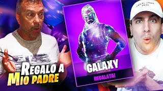 GIFT THE SKIN GALAXY TO PAPA'!! Fortnite Battle Royale ITA!