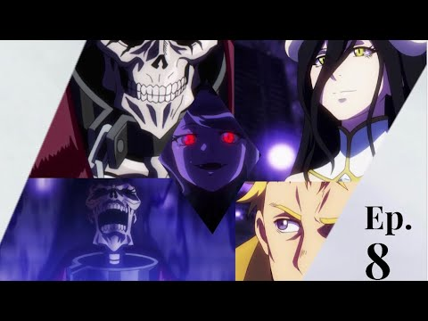 Overlord 3 Episode 8 Discussion | Ains Vs  Foresight