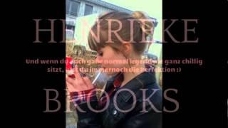 Für Henrieke Brooks ♥