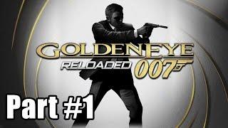 Goldeneye 007 Reloaded - Part 1 - POWPlays Replay