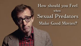 When Sex Offenders Make Good Movies