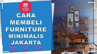 Cara Membeli Furniture Minimalis Jakarta - Cek Harga Dan Model Sofa Di Toko Furniture