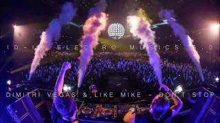 Dimitri Vegas & Like Mike - Don't Stop (Higher Quality)