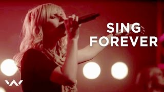 """Sing Forever"" - ELEVATION WORSHIP"