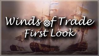 East India Company | Winds of Trade Gameplay - First Look