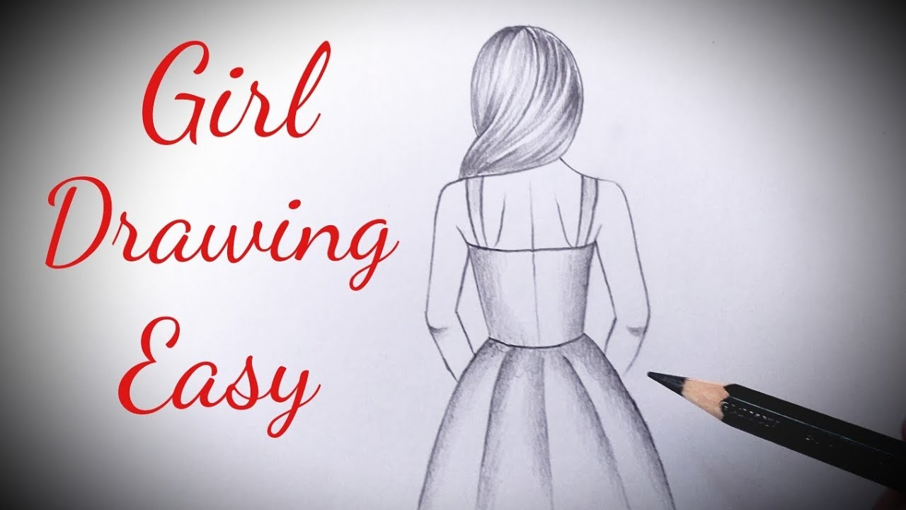 How To Draw A Girl Easy Back Side Drawing Of A Girl Easy Step By Step Pencil Sketch Of Girl Tutorial Youtube