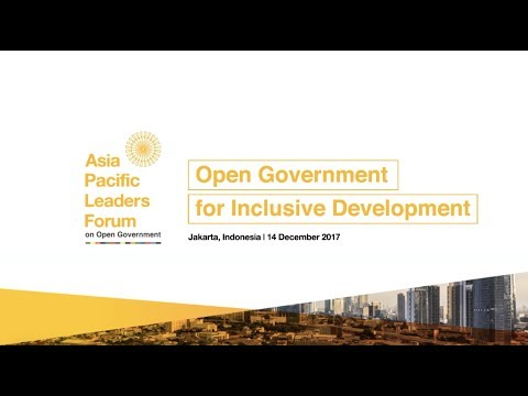 Asia Pacific Leaders Forum on Open Government 2017 - Official Opening Video