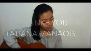 like-you---tatiana-manaois-guitar-cover-by-shanica-cabading