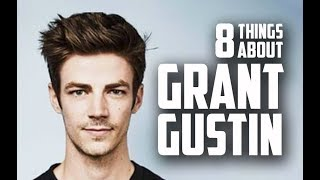 8 Things You May Not Know About Grant Gustin (The Flash actor)