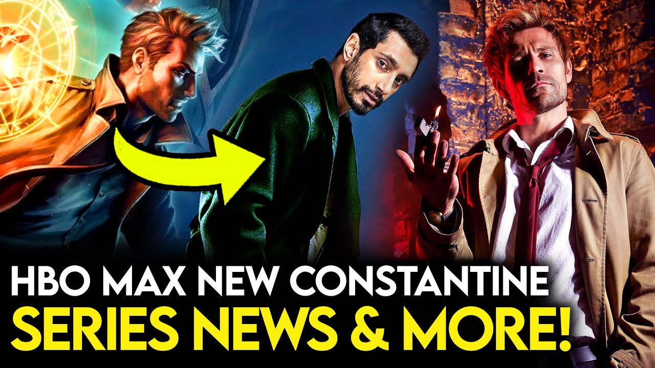 Download HBO Max's CONSTANTINE Series News & Casting Details + Justice League Dark Series Explained