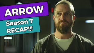 Arrow - Season 7 RECAP!!!