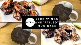 Keto Jerk chicken wings   mug cake FAIL