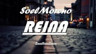 Soel Moreno - REINA