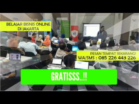 Kursus Pelatihan Bisnis Online di Jakarta   GRATIS ...