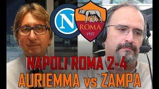Napoli Roma 2-4 | Carlo Zampa VS Auriemma streaming