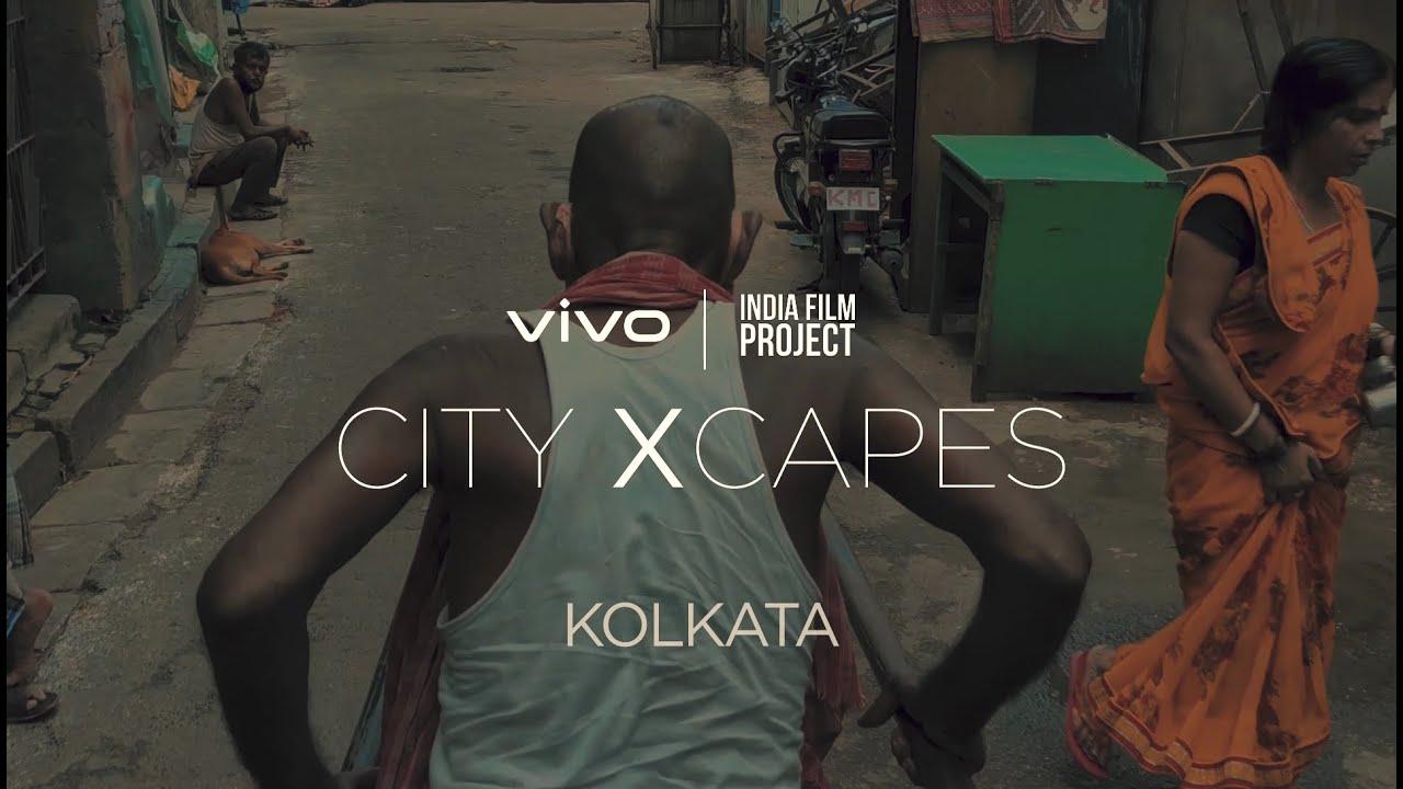 vivo x India Film Project | #vivocityXcapes : Kolkata
