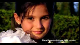 Diana Ramadan - Cea mai dulce mamica