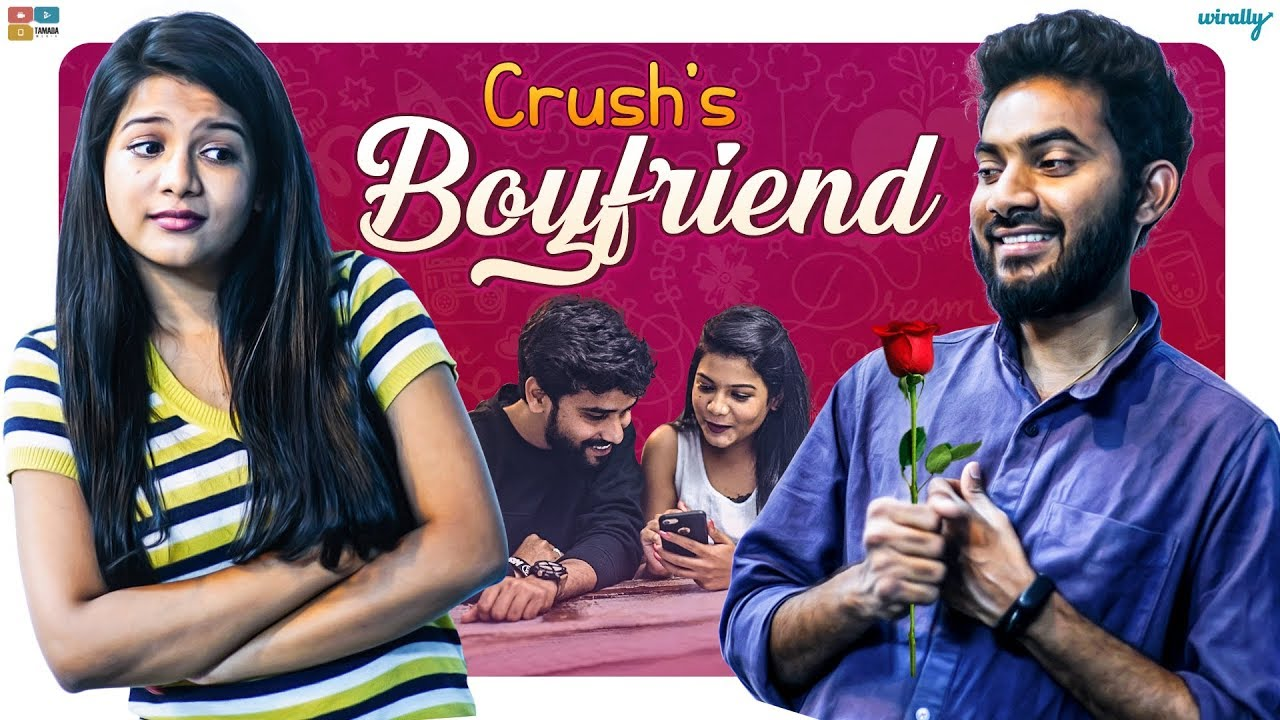 Crush's Boyfriend | Wirally Originals