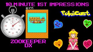 10 Minute 1st Impressions : ZOOKEEPER DX