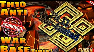 Th10 Anti war base + proof th11 attack ( electro dragon , lava loon , bowler ) for clash of clans