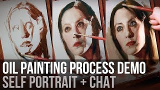 Oil Painting Process | Self Portrait Demo + Chat