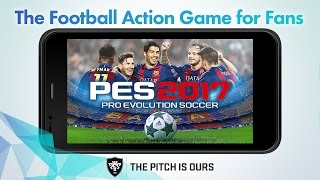 Официальный трейлер мобильной версии PES 2017 для Android