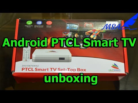 Android PTCL Smart TV unboxing   MSA