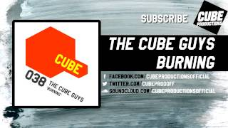 THE CUBE GUYS - Burning [Official]