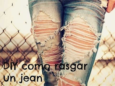 Jean Como Youtube Un Diy Rasgar lTcF1J3K