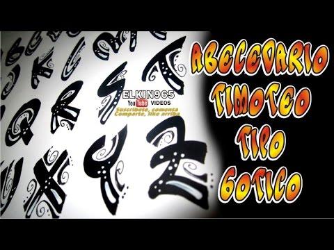 Abecedario timoteo informal Gótico - YouTube