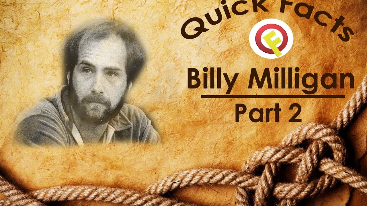 I happen to be different: 24 Billy Milligan personalities