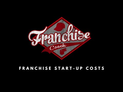 Franchise Startup Costs - The Franchise Coach