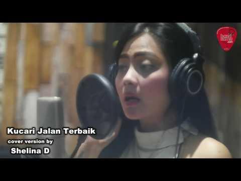 Kucari Jalan Terbaik - Yuni Shara  cover by Shelina D