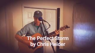 The Perfect Storm by Chris Heider
