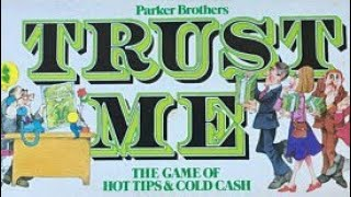 Ep. 75: Trust Me Board Game Review (Parker Brothers 1981)