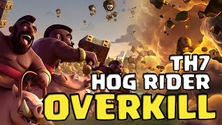 HOG RIDER OVERKILL - Powerful 3 stars TH7 attack strategy | Clan war | Clash of Clans