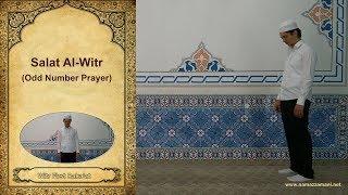 How to perform The Three Rakat Salat al-Witr (Odd Numbered Prayer)