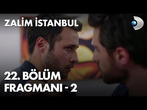 Zalim İstanbul 22. Bölüm Fragmanı