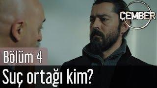 Çember 4. Bölüm - Suç Ortağı Kim?