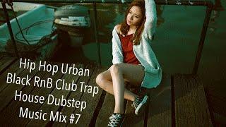 Hip Hop Urban Black Rnb Club Trap House Dubstep Mix 7