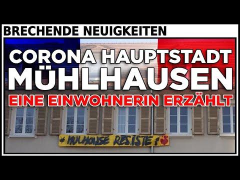 Corona Hauptstadt Frankreichs - Mühlhausen -  eine Einwohnerin erzählt