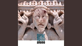 Provided to YouTube by Redeye Distribution Laipthcig · Ruins Alone ...