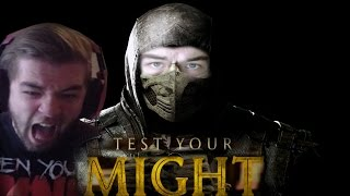 TEST YOUR MIGHT!