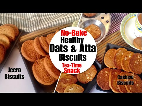 Healthy No-oven Oats & Atta Biscuits Recipe| How To Make Wheat Jeera & Cashew Biscuit Without Oven