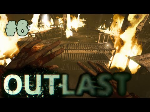 Outlast Gameplay Walkthrough | Part 8 |...