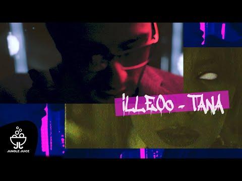 iLLEOo - TANA | Official Video Clip