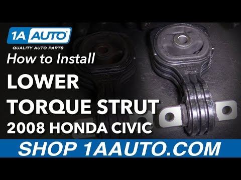 How to Replace Lower Torque Strut Engine Mount 06-11 Honda Civic
